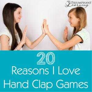 20 Reasons I Love Hand Clap Games