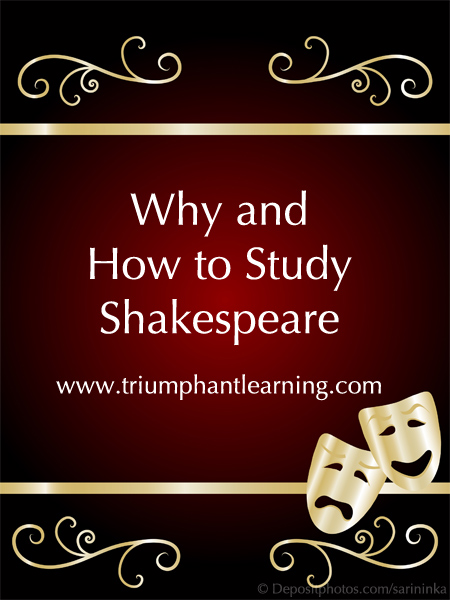 Isn't Shakespeare a high school subject? No! Here's a look at why you should study it and practical suggestions for studying Shakespeare in your homeschool.