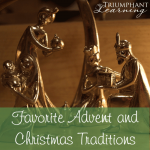 Favorite Advent And Christmas Traditions