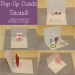 Make unique DIY pop-up cards for any occasion. Tutorials for making four different kinds of pop-up cards.
