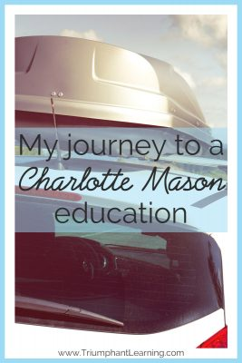 There are so many homeschooling methods out there. How do you decide which one to follow? Everyone has their own story of how they began homeschooling. Here's my story of how we came to embrace a Charlotte Mason education.