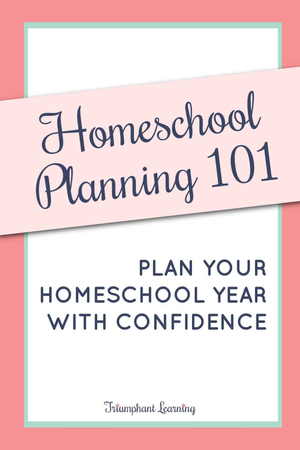 Learn the six simple steps to simplify homeschool planning so you can homeschool your children with confidence. via @TriLearning