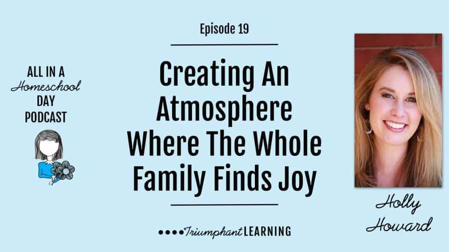 Creating an atmosphere where the whole family finds joy with Holly Howard