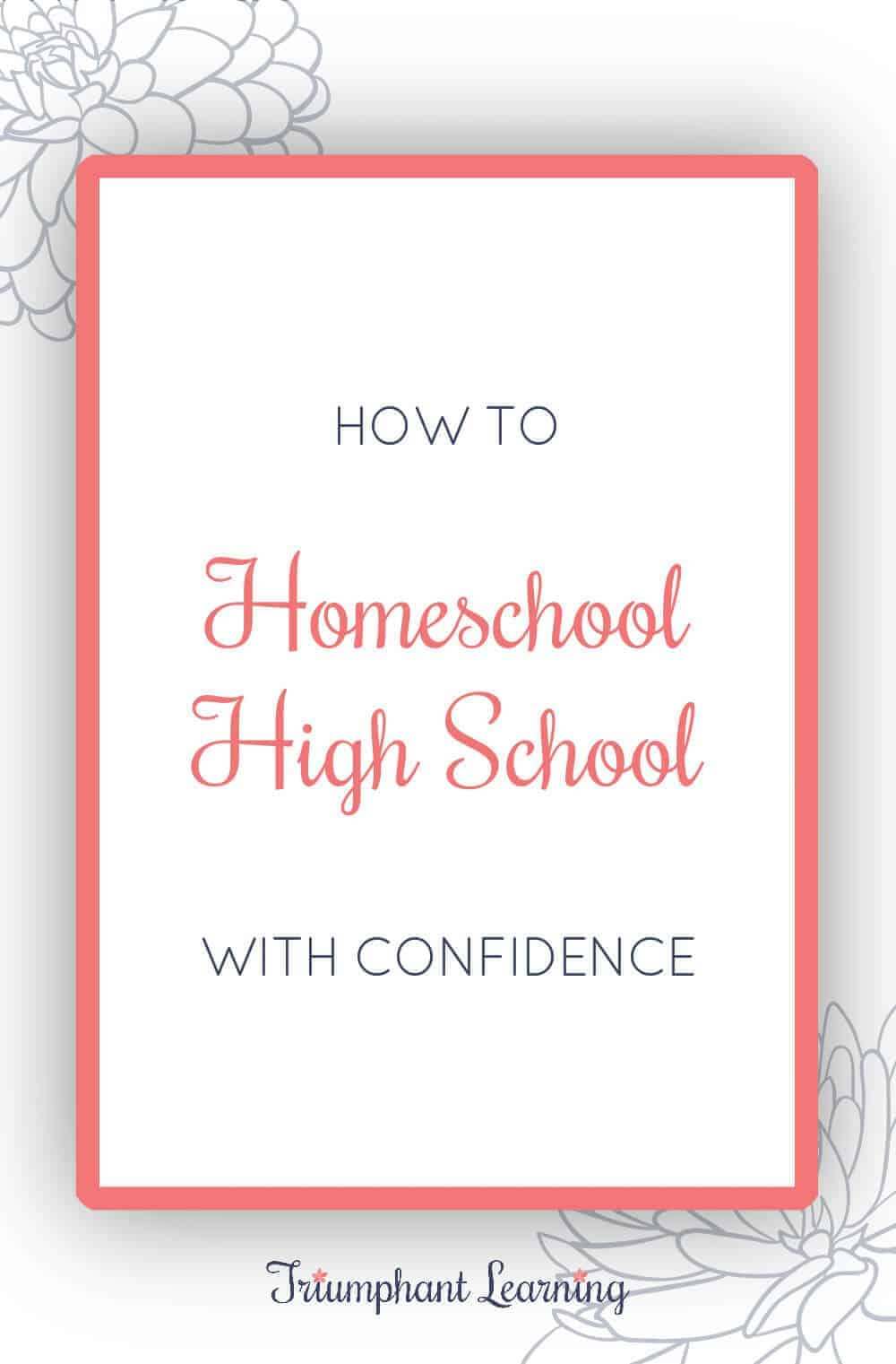 Nervous about homeschooling high school? These two principles will help you relax, enjoy this new stage, and homeschool high school with confidence. via @TriLearning