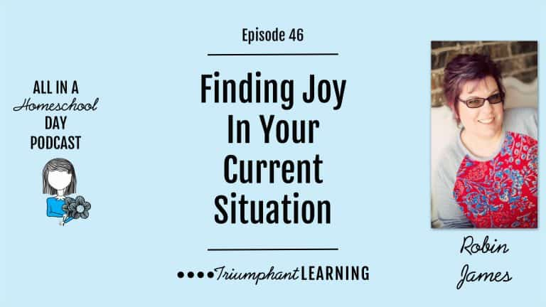 Finding Joy In Your Current Situation With Robin James