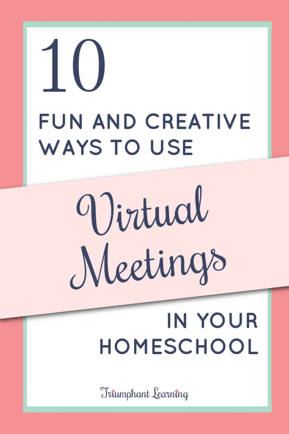 How can you use virtual meetings in your homeschool? Check out these fun & creative ways you can utilize virtual meetings in your homeschool. via @TriLearning