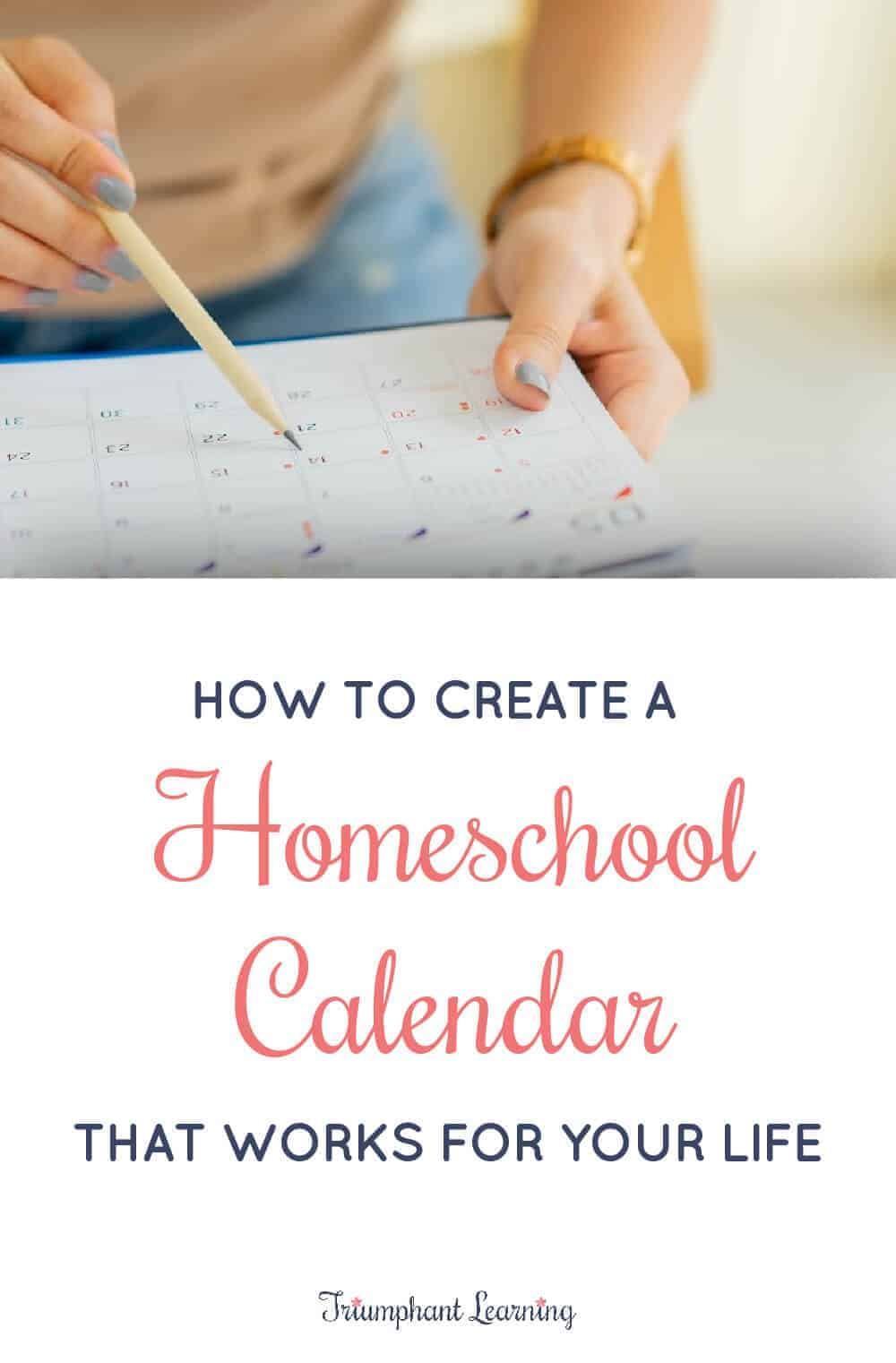 Your homeschool calendar should complement your life instead of adding stress. Learn about different homeschool calendar options, how to break your school year into terms, factors to consider when determining your homeschool calendar, and how to create your homeschool calendar so it works for your family. via @TriLearning