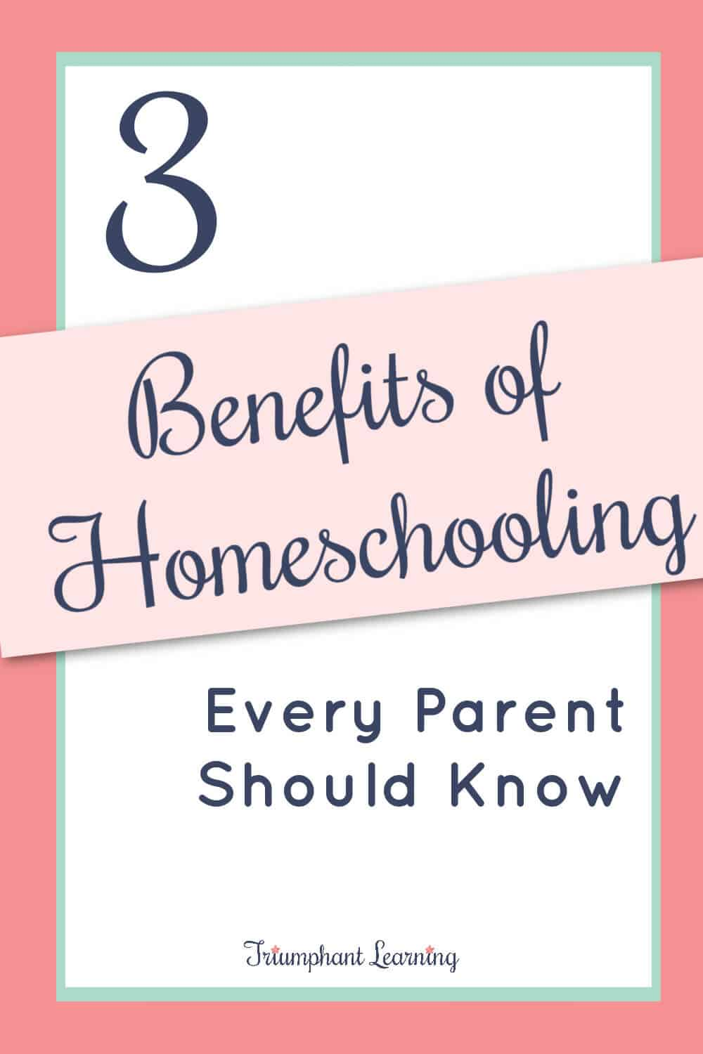 There are many benefits of homeschooling. Learn about three of those benefits and how you can decide if you should homeschool. via @TriLearning