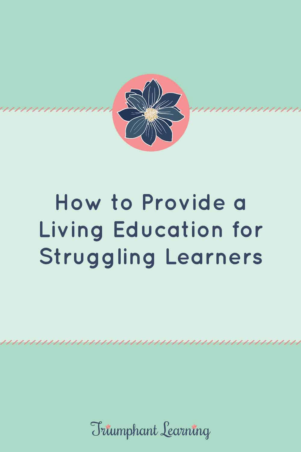 Many parents feel ill-equipped to teach their struggling learner. Learn the three questions you need to answer to help your struggling learner succeed. via @TriLearning