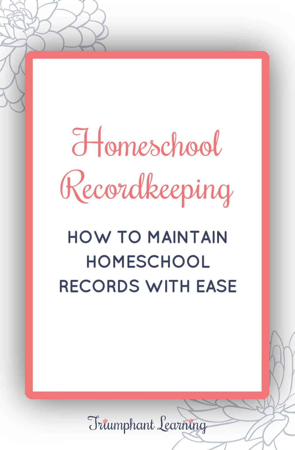 Homeschool recordkeeping does not need to feel overwhelming. Learn what you need to keep, how to gather them, and how to store them. via @TriLearning