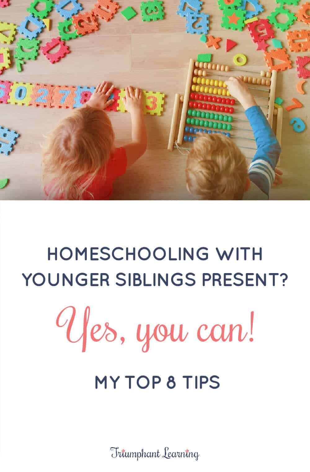 Homeschooling with younger siblings around can be distracting. Learn eight strategies for a successful homeschool day with toddlers in tow. via @TriLearning